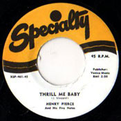 HENRY PIERCE AND 5 NOTES - THRILL ME BABY