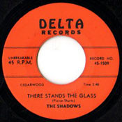 SHADOWS - THERE STANDS THE GLASS/BOP-A-LENA