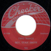 REV. UTAH SMITH - TWO WINGS