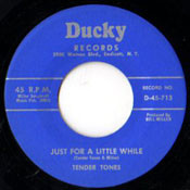 TENDER TONES - JUST FOR A LITTLE WHILE