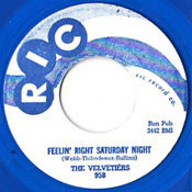 VELVETIERS - FEELIN RIGHT SATURDAY NIGHT