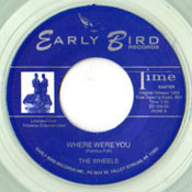 WHEELS - WHERE WERE YOU