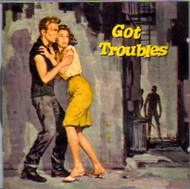 GOT TROUBLE (CD)