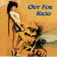 OUT FOR KICKS (CD)
