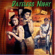 DATELESS NIGHT (CD)