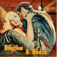 RHYTHM AND BOOZE (CD)