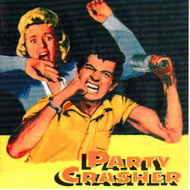 PARTY CRASHER (CD)