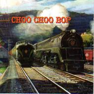 CHOO CHOO BOP (CD)