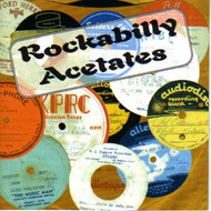 ROCKABILLY ACETATES (CD)