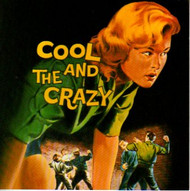 COOL AND THE CRAZY (CD)