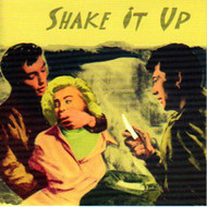 SHAKE IT UP (CD)