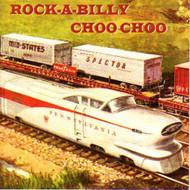 ROCKABILLY CHOO CHOO (CD)