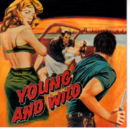 YOUNG AND WILD (CD)