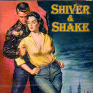 SHIVER AND SHAKE (CD)