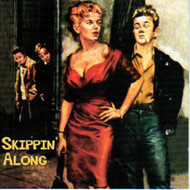 SKIPPIN' ALONG (CD)