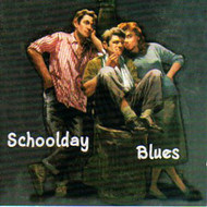 SCHOOLDAY BLUES (CD)