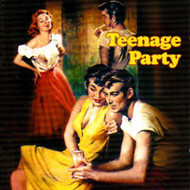 TEENAGE PARTY (CD)