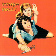 TOUGH DOLLS (CD)