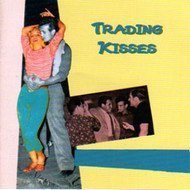 TRADING KISSES (CD)