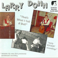 LARRY DONN - THAT'S WHAT I CALL A BALL (LP)