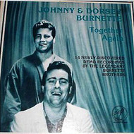 JOHNNY AND DORSEY BURNETTE - TOGETHER AGAIN