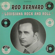 ROD BERNARD - LOUISIANA ROCK AND ROLL