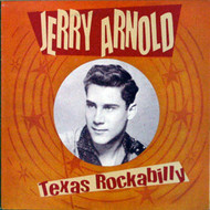 JERRY ARNOLD - TEXAS ROCKABILLY