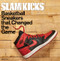 Slam Kicks - Basketball Sneakers That Changed The Game