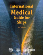 International Medical Guide for Ships, 3rd Edition, with Quantitative Addendum