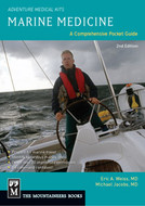 Marine Medicine, A Comprehensive Guide, by Eric A. Weiss, M.D. and Michael Jacobs, M.D.