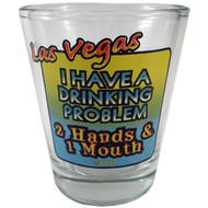 Drinking Problem Las Vegas Shotglass