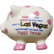 Someone Who Love Me Very Much- Las Vegas Pink Heart Piggy