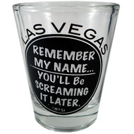 Remember My Name Las Vegas Shotglass