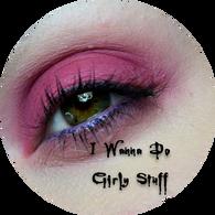 I Wanna Do Girly Stuff