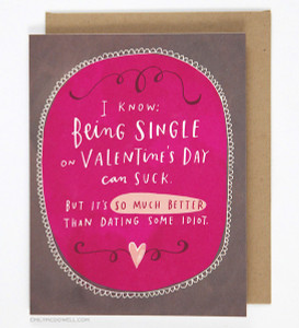 Dating Some Idiot Valentine Card