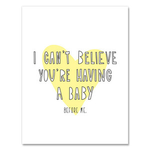 Having a Baby Before Me Card