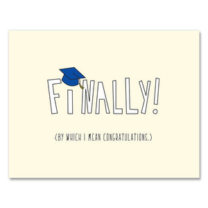 Finally! Graduation Card