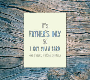 Got You A Card (Dad) Card