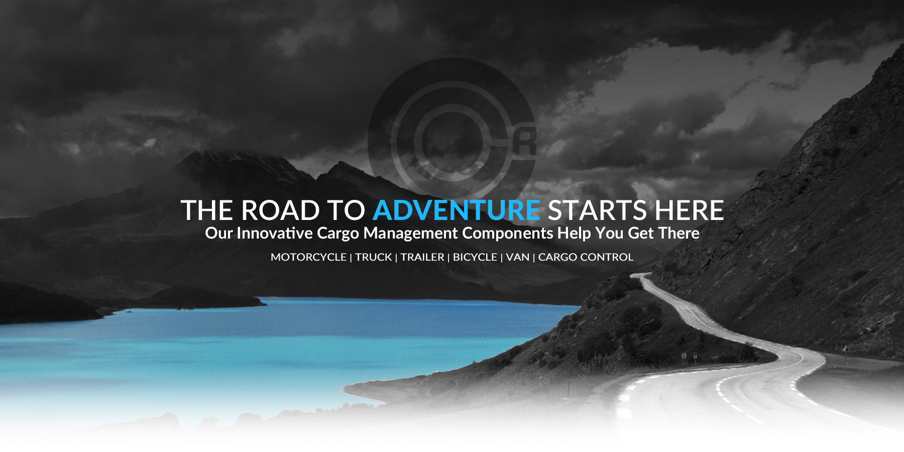 The road to adventure starts here at CCR Sport. Our Innovative cargo management components help you get there.