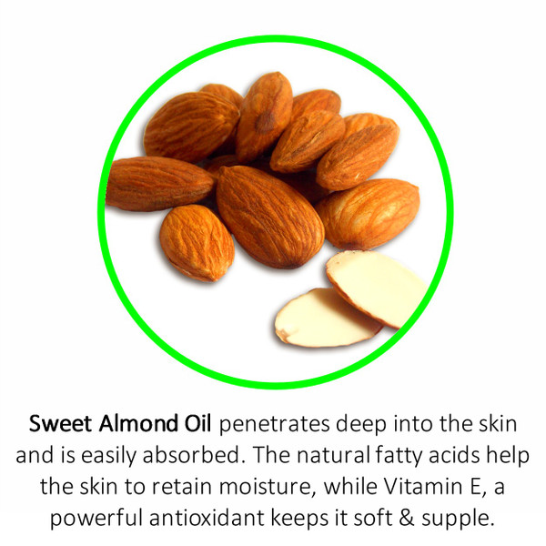 Sweet Almond Oil penetrates deep into the skin and is easily absorbed. The natural fatty acids help the skin to retain moisture, while Vitamin E, a powerful antioxidant keeps it soft & supple.
