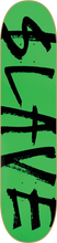 Slave - Corporate Deck - 7.62 Green - Skateboard Deck