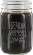 Heroin - Since 98 Mason Jar