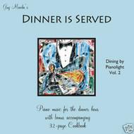 Dinner Is Served -- Guy Maeda