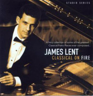 Classical On Fire -- James Lent