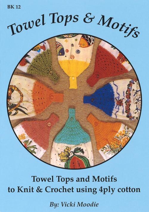 Image of Craft Moods book BK12 Towel Tops & Motifs by Vicki Moodie.
