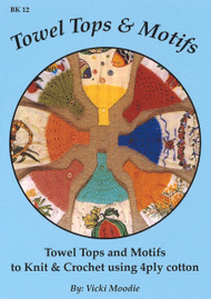 Image of Craft Moods book BK12 Towel Tops & Motifs by Vicki Moodie.