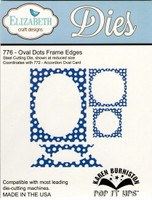 Karen Burniston Retired Pop It Ups by Elizabeth Crafts - Oval Dots Frame Edges 776