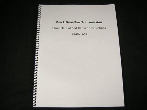 Dynaflow 1948 1949 1950 1951 1952 Transmission Shop Manual Rebuild Instructions