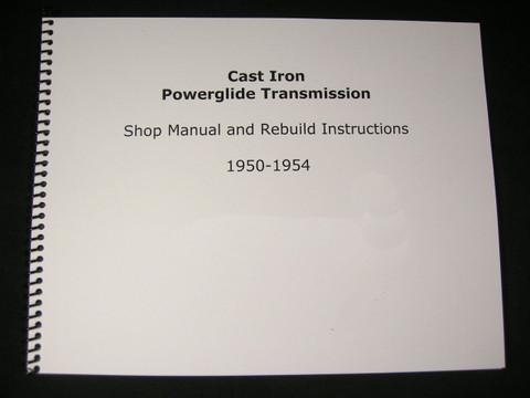 1950-1954 Cast Iron Powerglide Shop Manual & Overhaul Rebuild Instruction