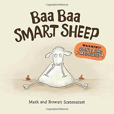Mark and Rowan Sommerset's Baa Baa Smart Sheep Book